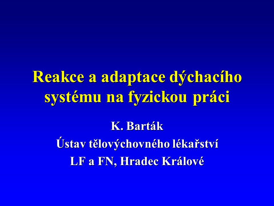 Reakce a adaptace dýchacího systému na fyzickou práci