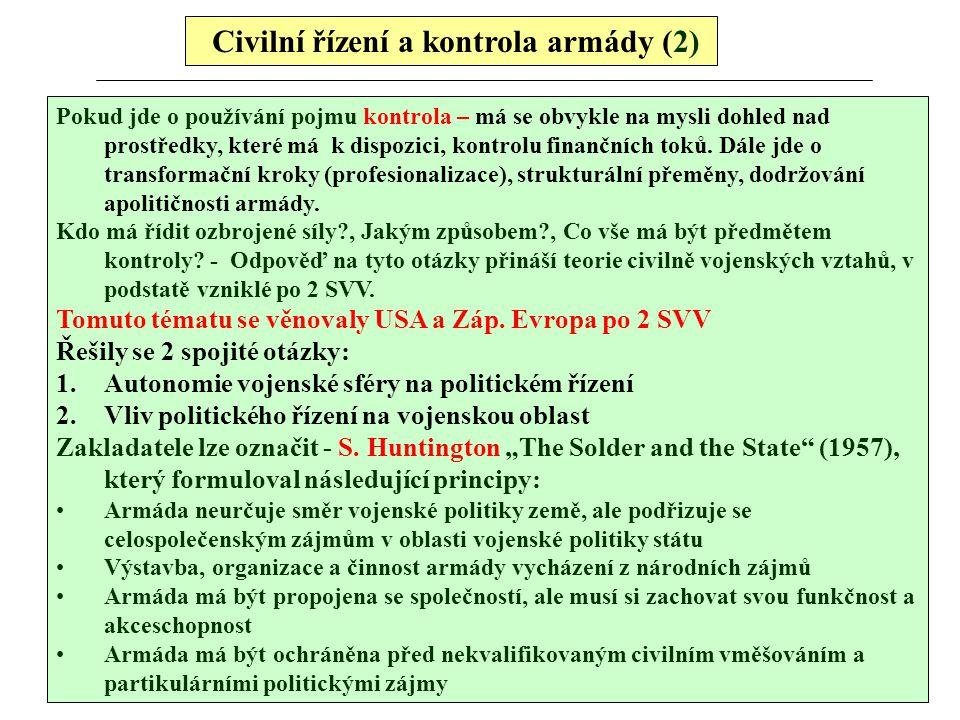 Civilní řízení a kontrola armády (2)