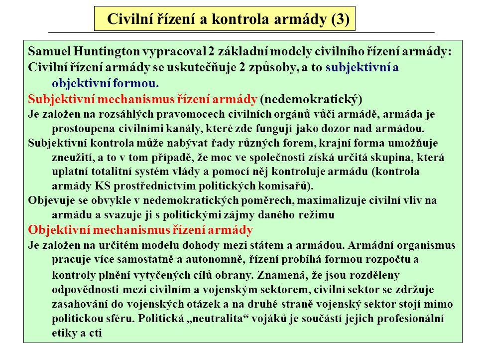 Civilní řízení a kontrola armády (3)