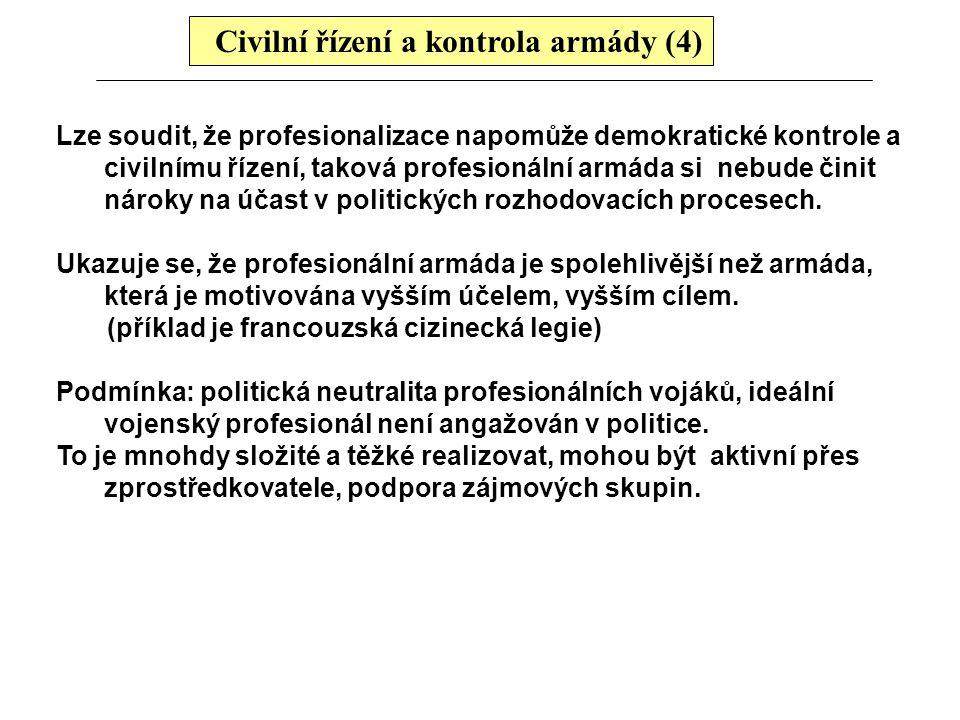 Civilní řízení a kontrola armády (4)