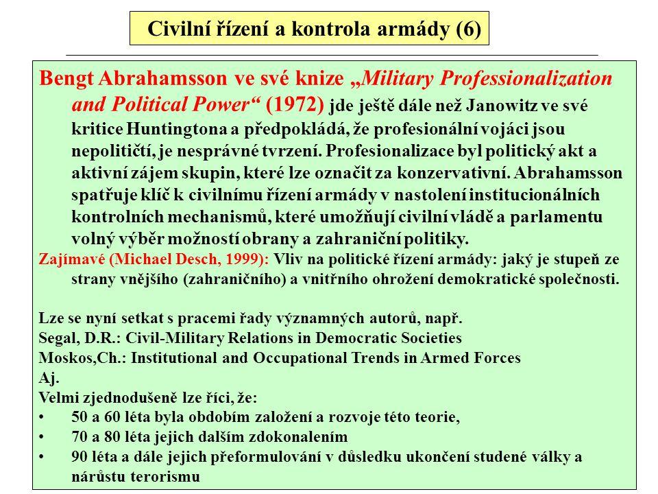 Civilní řízení a kontrola armády (6)