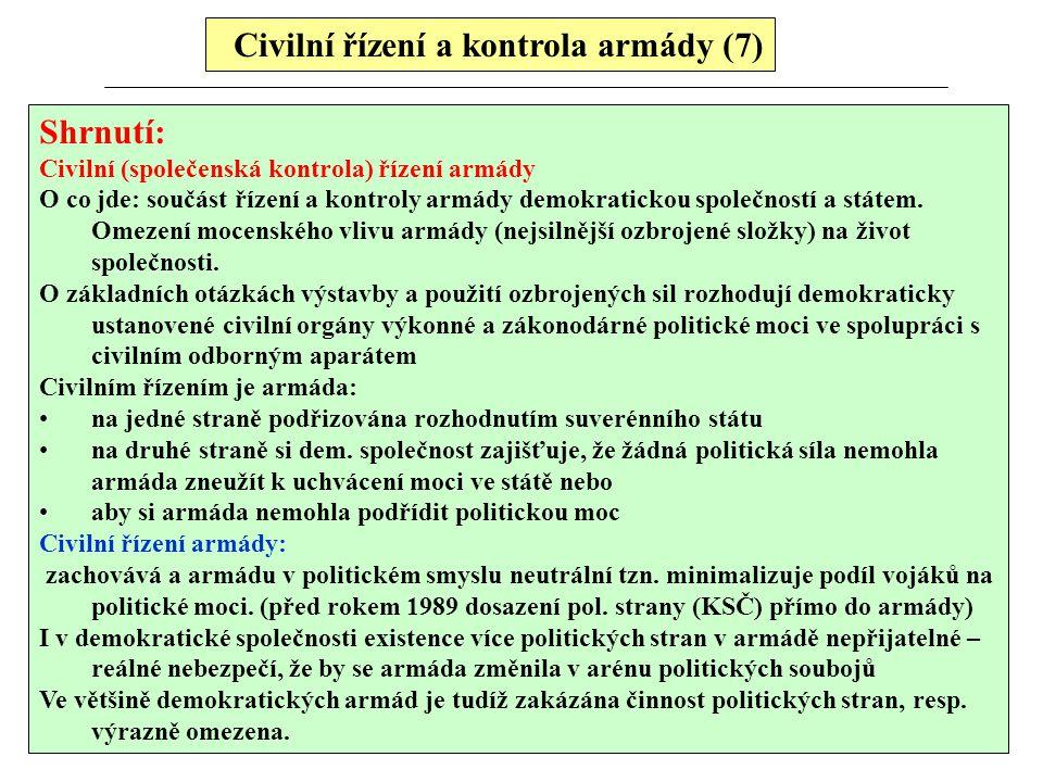 Civilní řízení a kontrola armády (7)