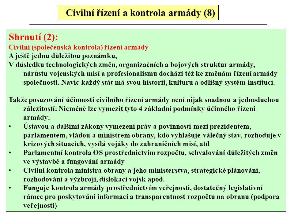 Civilní řízení a kontrola armády (8)