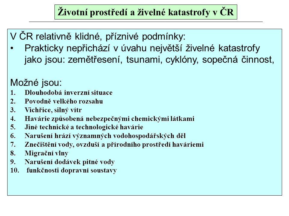 Životní prostředí a živelné katastrofy v ČR