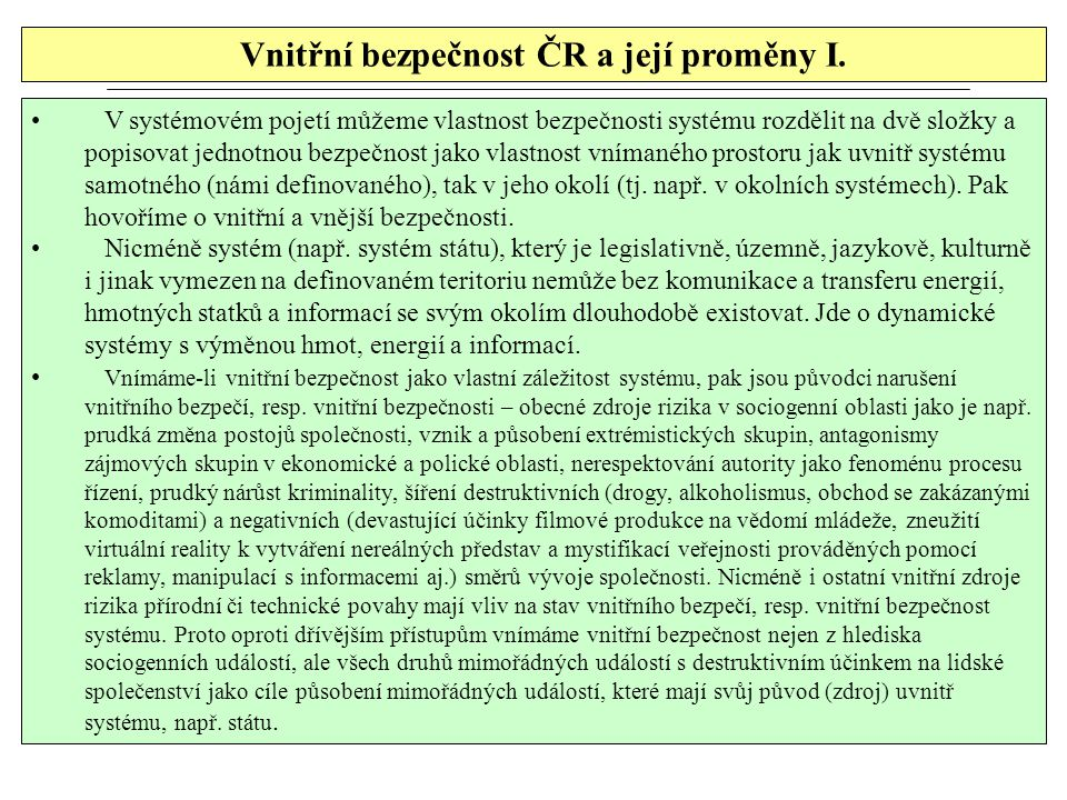 Vnitřní bezpečnost ČR a její proměny I.