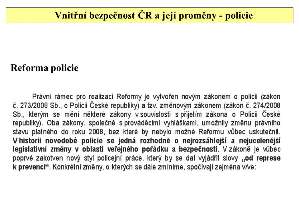 Vnitřní bezpečnost ČR a její proměny - policie