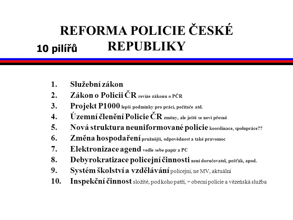REFORMA POLICIE ČESKÉ REPUBLIKY