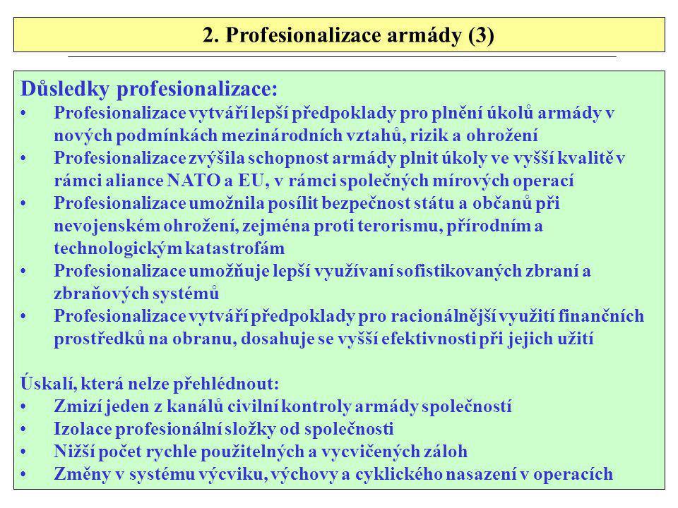 2. Profesionalizace armády (3)
