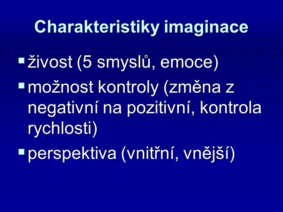 Charakteristiky imaginace