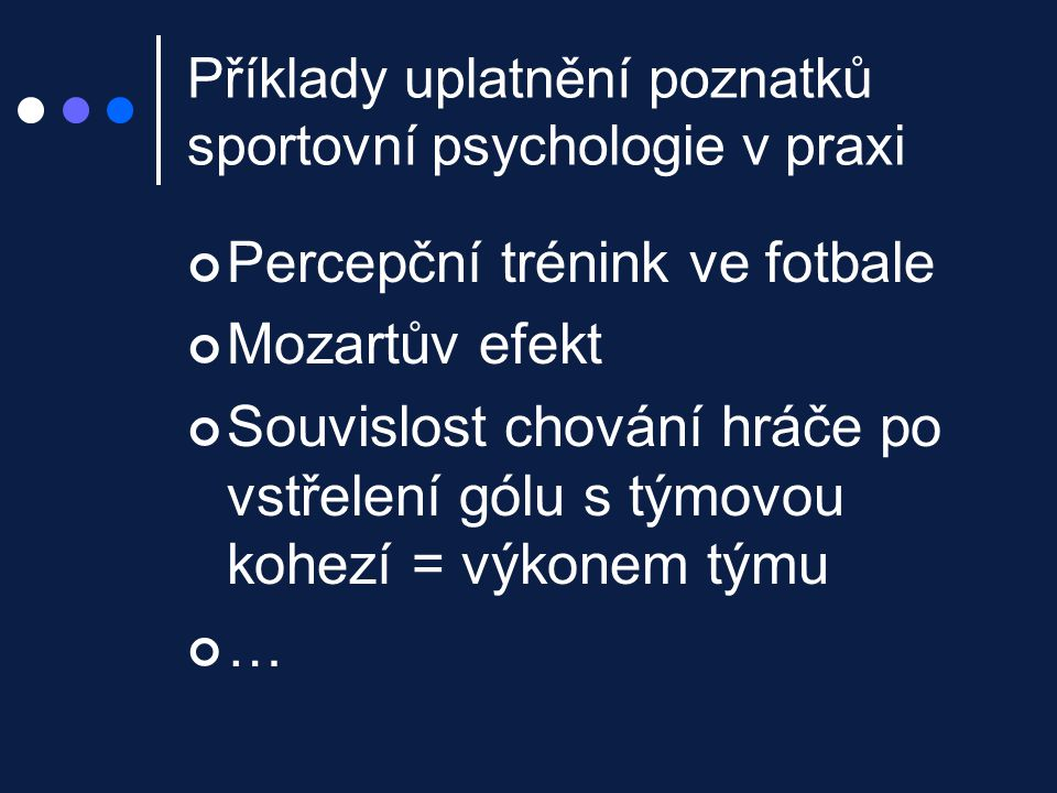 Příklady uplatnění poznatků sportovní psychologie v praxi