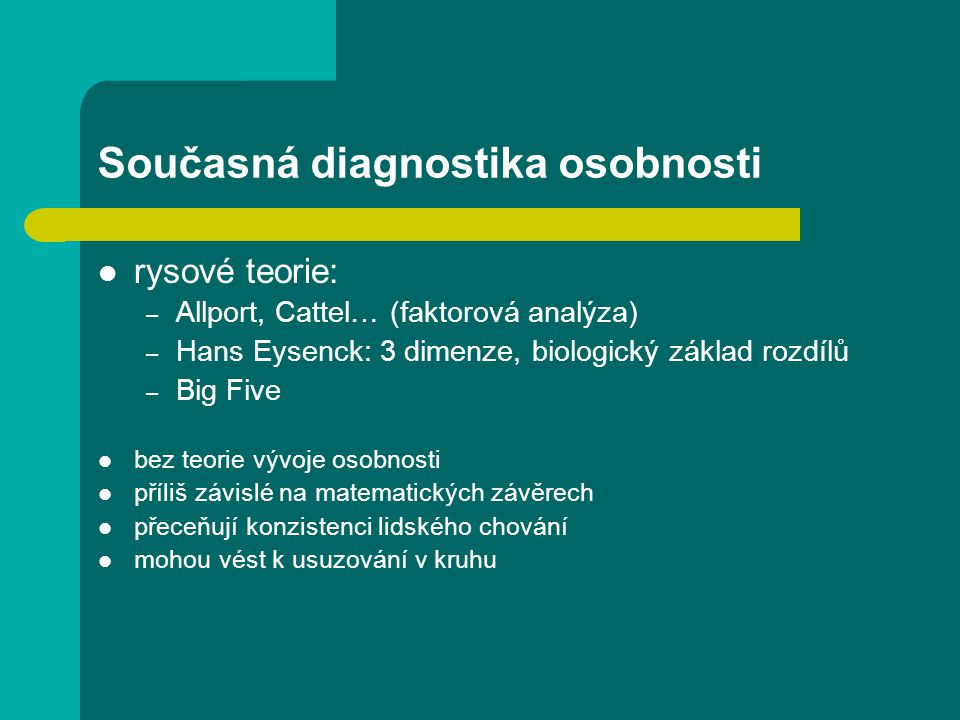 Současná diagnostika osobnosti