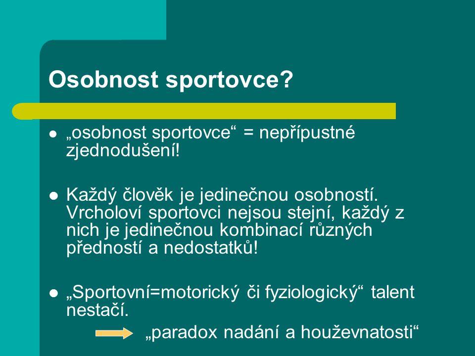 """Osobnost sportovce """"osobnost sportovce = nepřípustné zjednodušení!"""