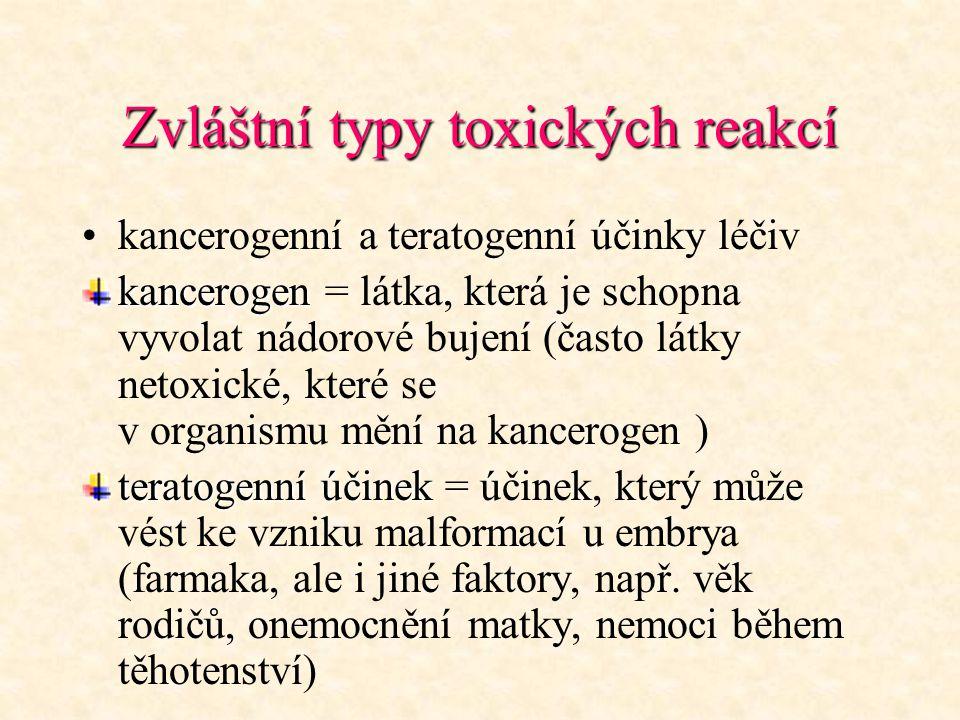 Zvláštní typy toxických reakcí