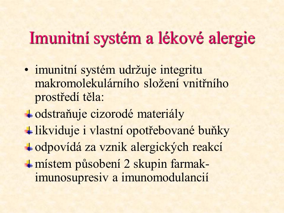 Imunitní systém a lékové alergie