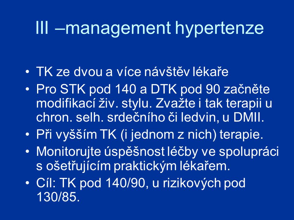 III –management hypertenze