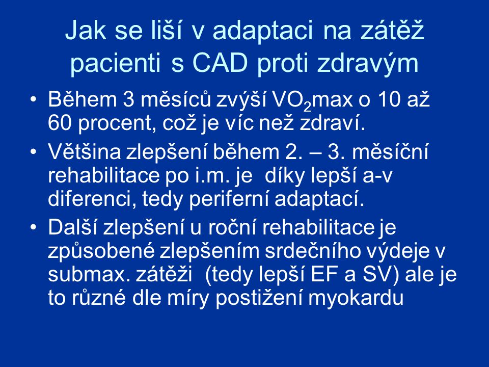 Jak se liší v adaptaci na zátěž pacienti s CAD proti zdravým