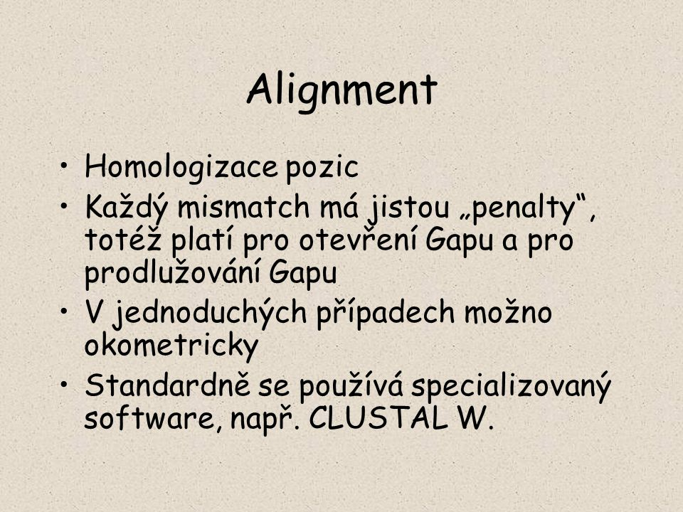 Alignment Homologizace pozic