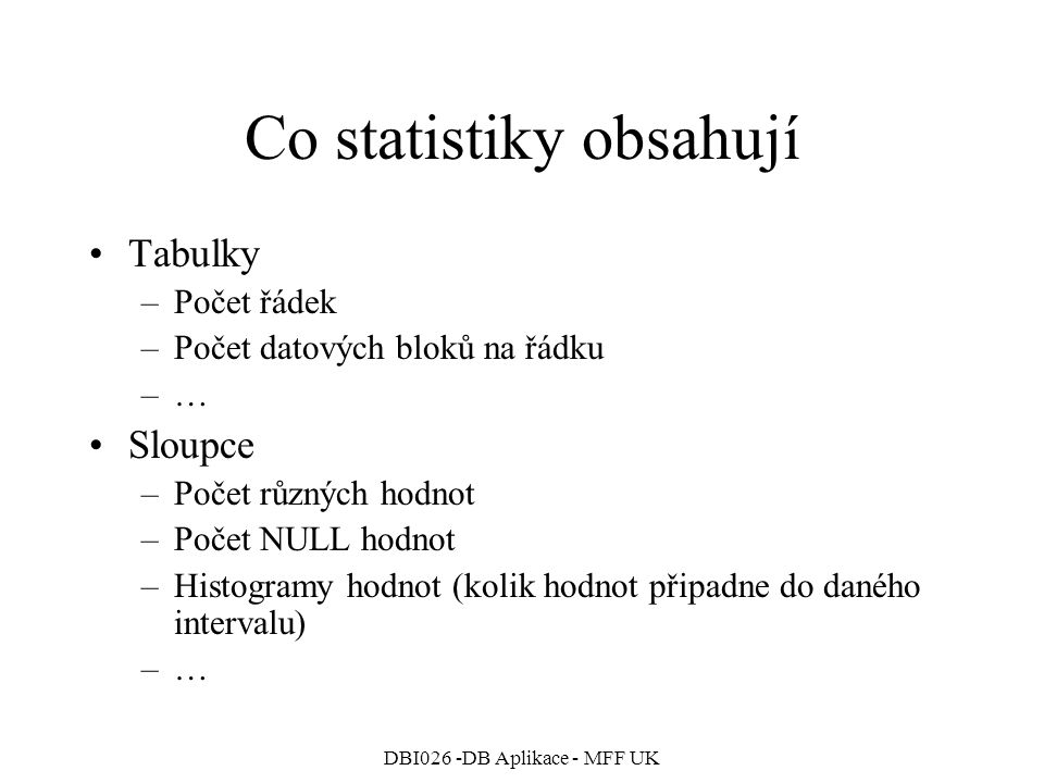 Co statistiky obsahují