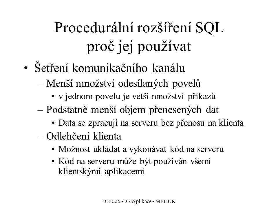 Procedurální rozšíření SQL proč jej používat