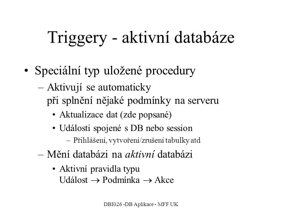 Triggery - aktivní databáze