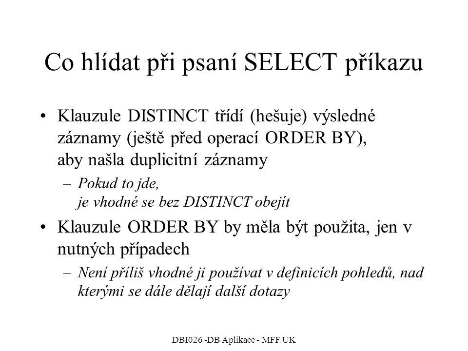 Co hlídat při psaní SELECT příkazu