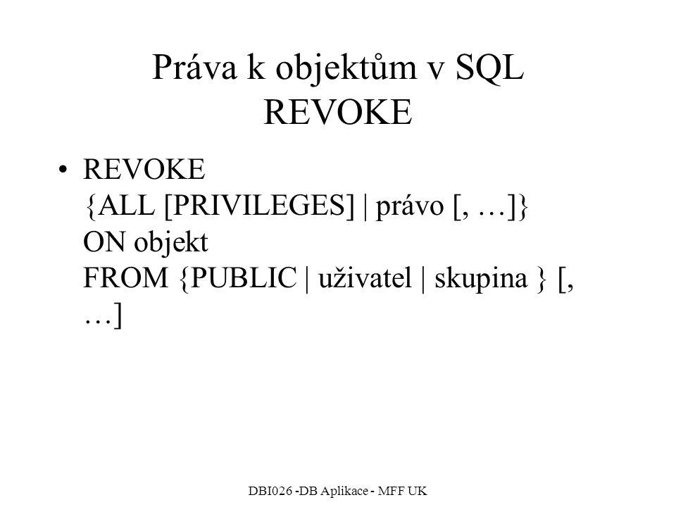 Práva k objektům v SQL REVOKE