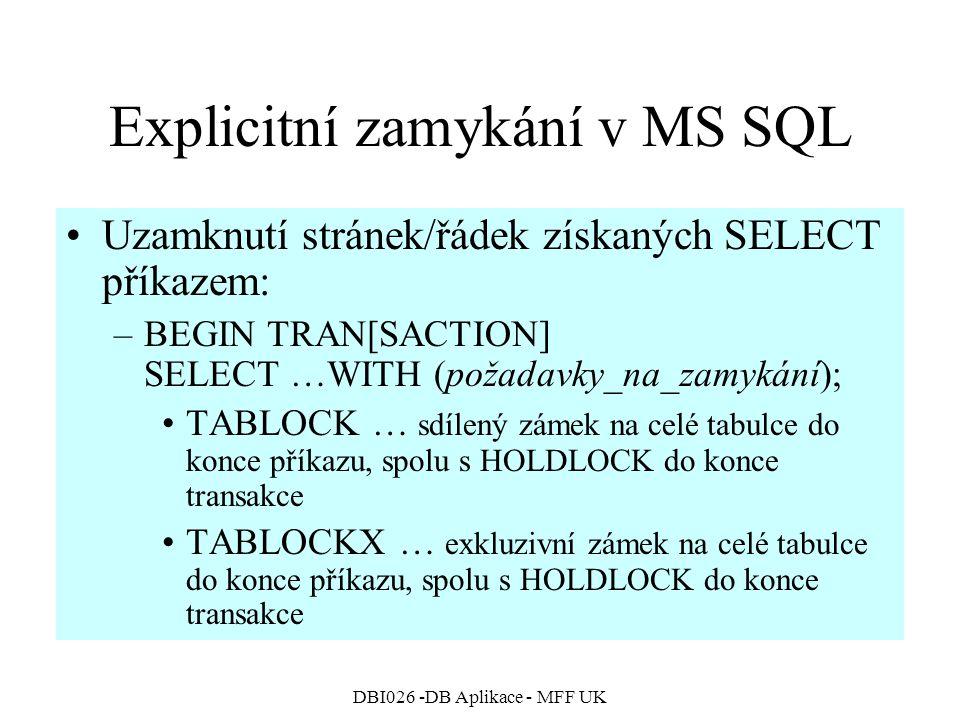 Explicitní zamykání v MS SQL
