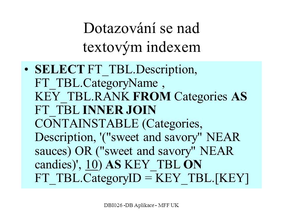 Dotazování se nad textovým indexem
