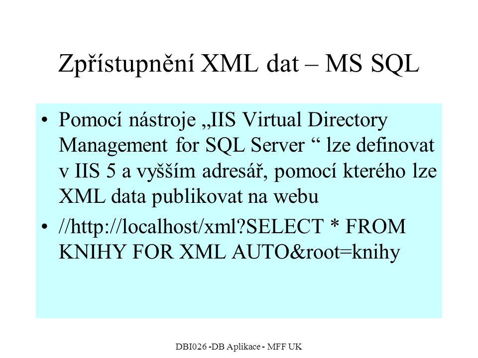 Zpřístupnění XML dat – MS SQL