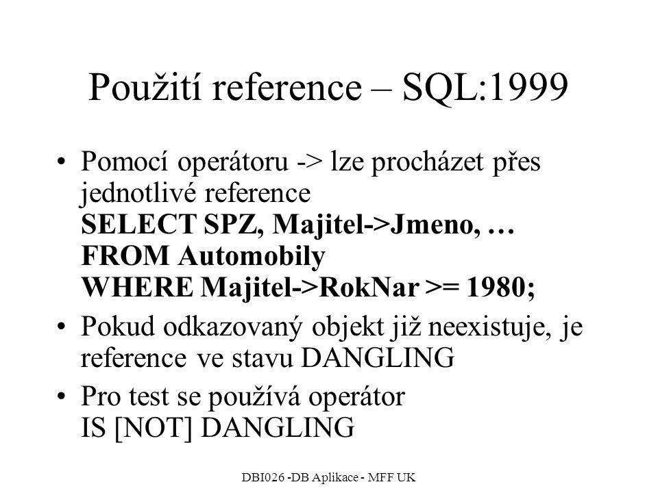 Použití reference – SQL:1999