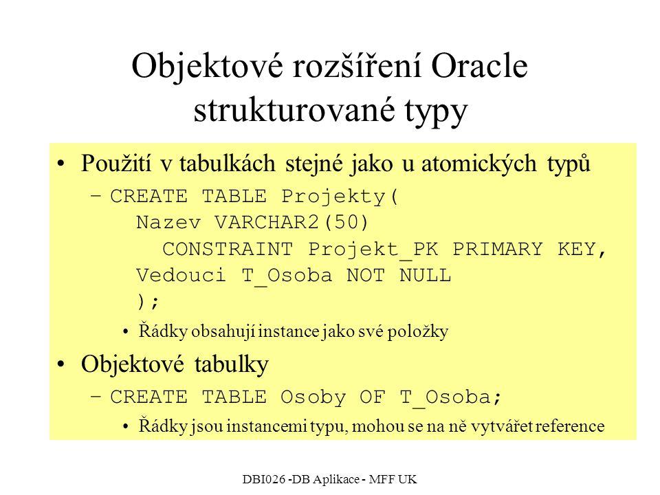 Objektové rozšíření Oracle strukturované typy