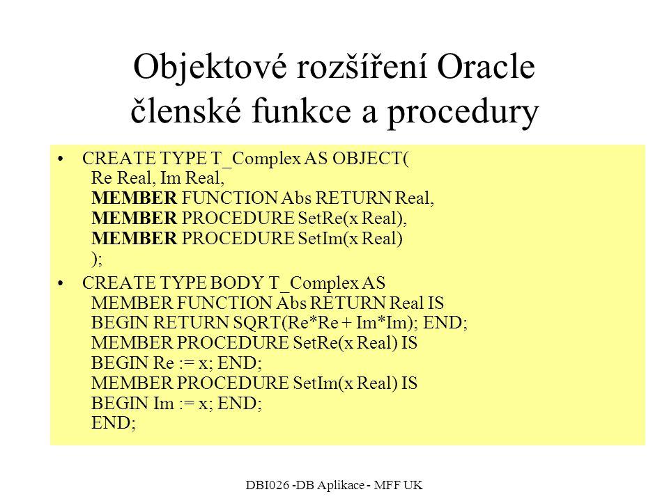 Objektové rozšíření Oracle členské funkce a procedury