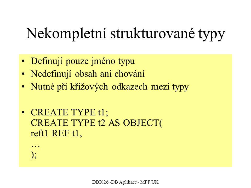 Nekompletní strukturované typy