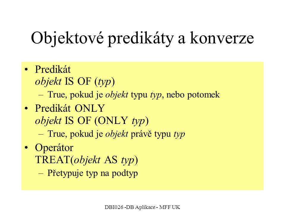 Objektové predikáty a konverze