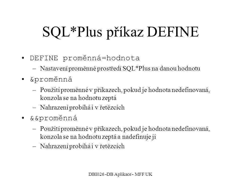 SQL*Plus příkaz DEFINE