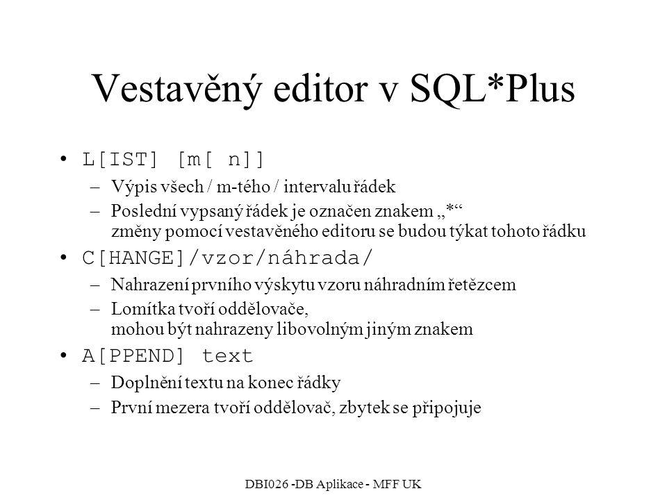 Vestavěný editor v SQL*Plus