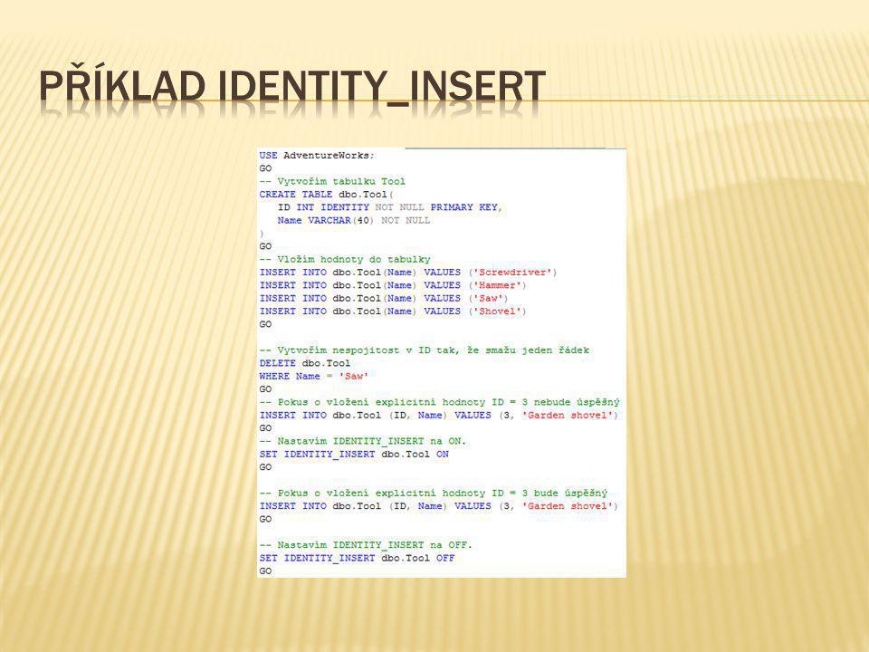 Příklad IDENTITY_INSERT