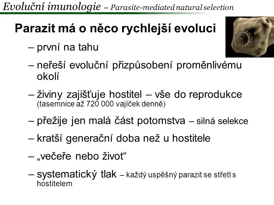 Parazit má o něco rychlejší evoluci