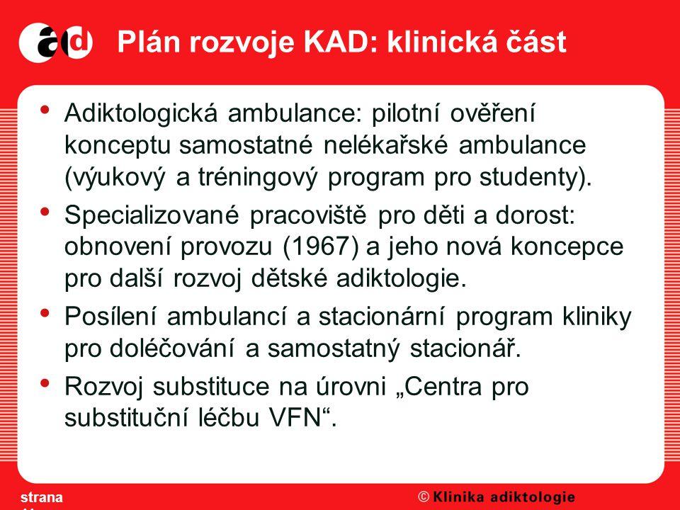 Plán rozvoje KAD: klinická část
