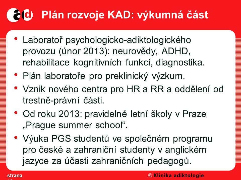Plán rozvoje KAD: výkumná část