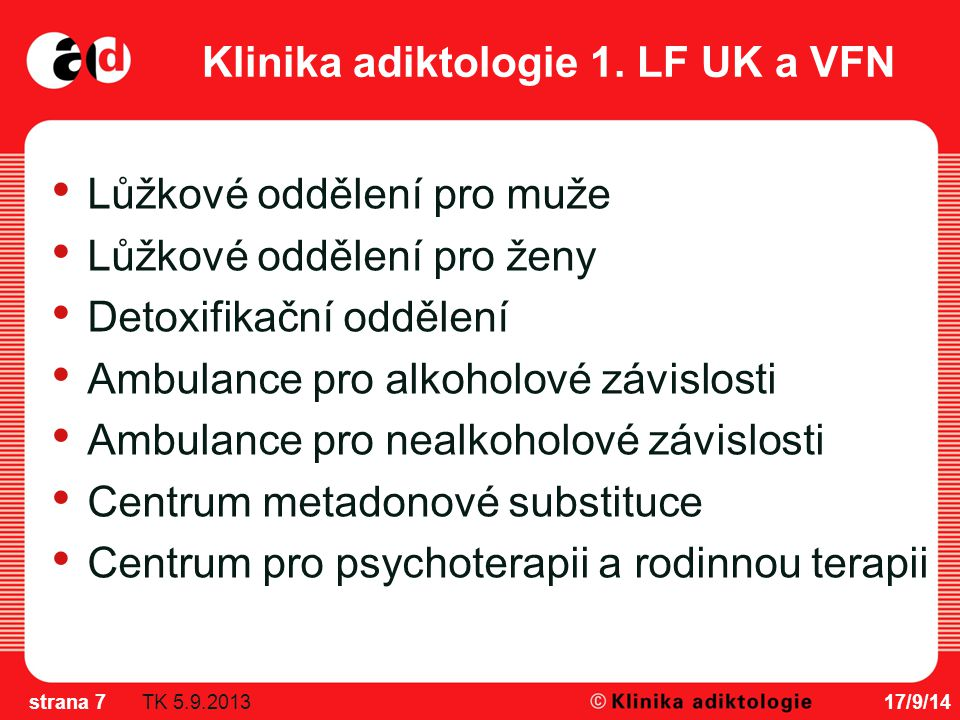 Klinika adiktologie 1. LF UK a VFN