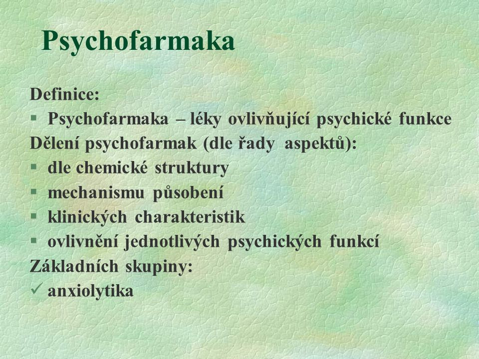 Psychofarmaka Definice: