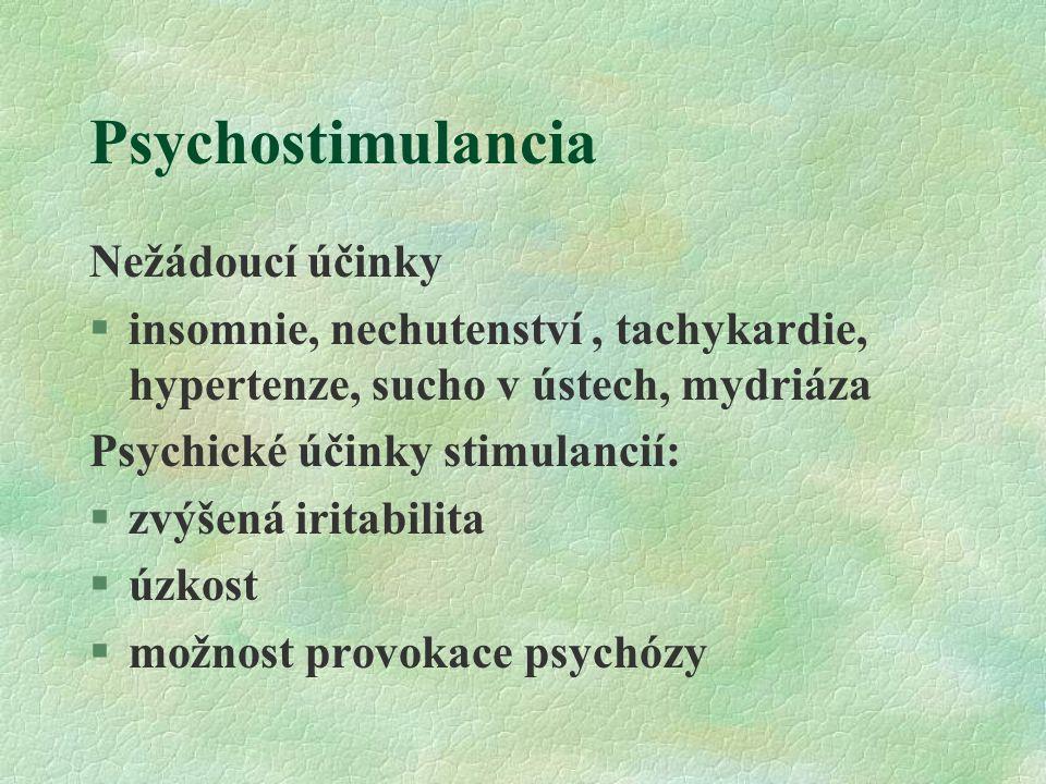 Psychostimulancia Nežádoucí účinky