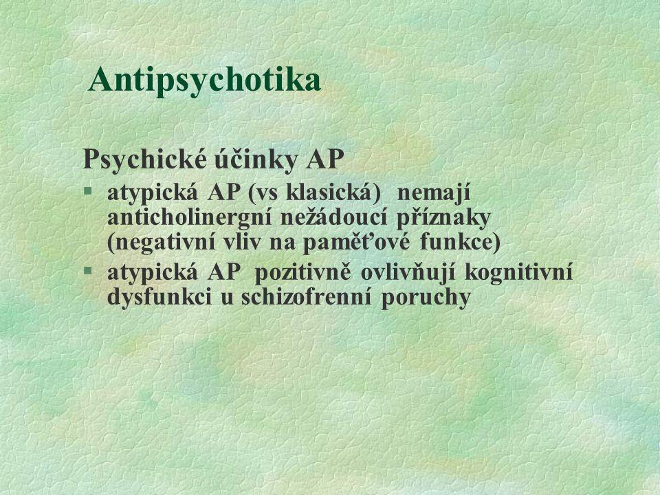 Antipsychotika Psychické účinky AP