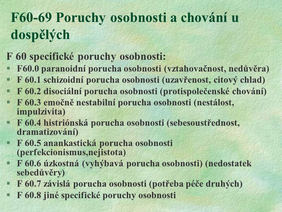 F60-69 Poruchy osobnosti a chování u dospělých