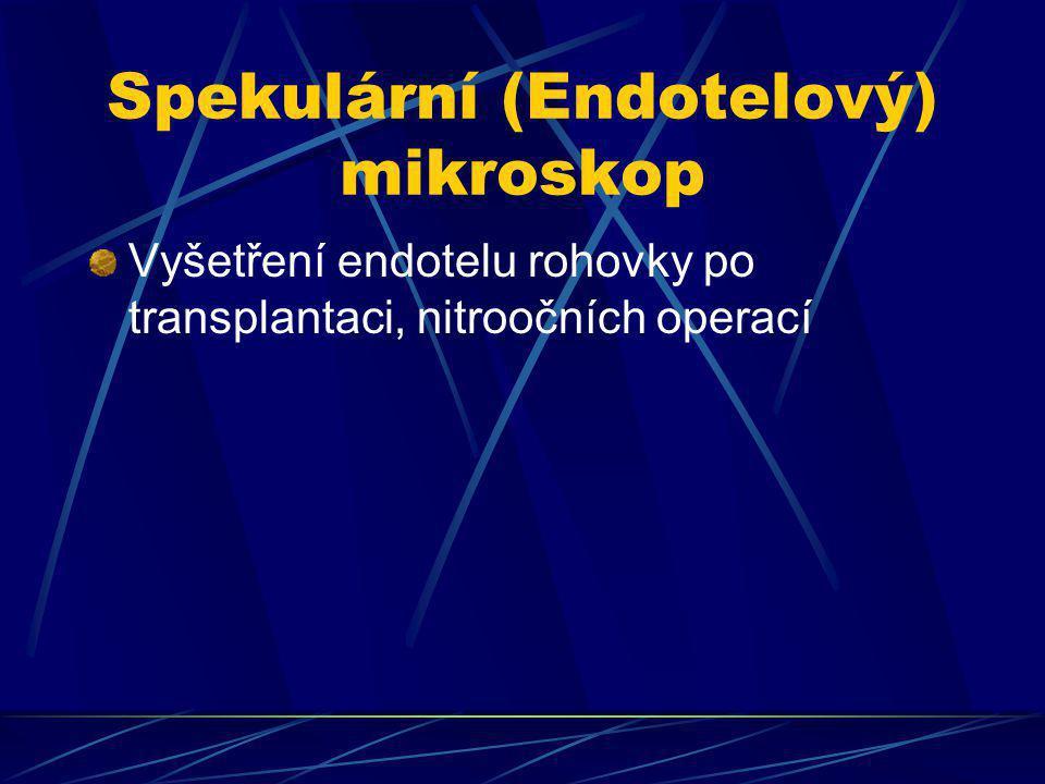 Spekulární (Endotelový) mikroskop