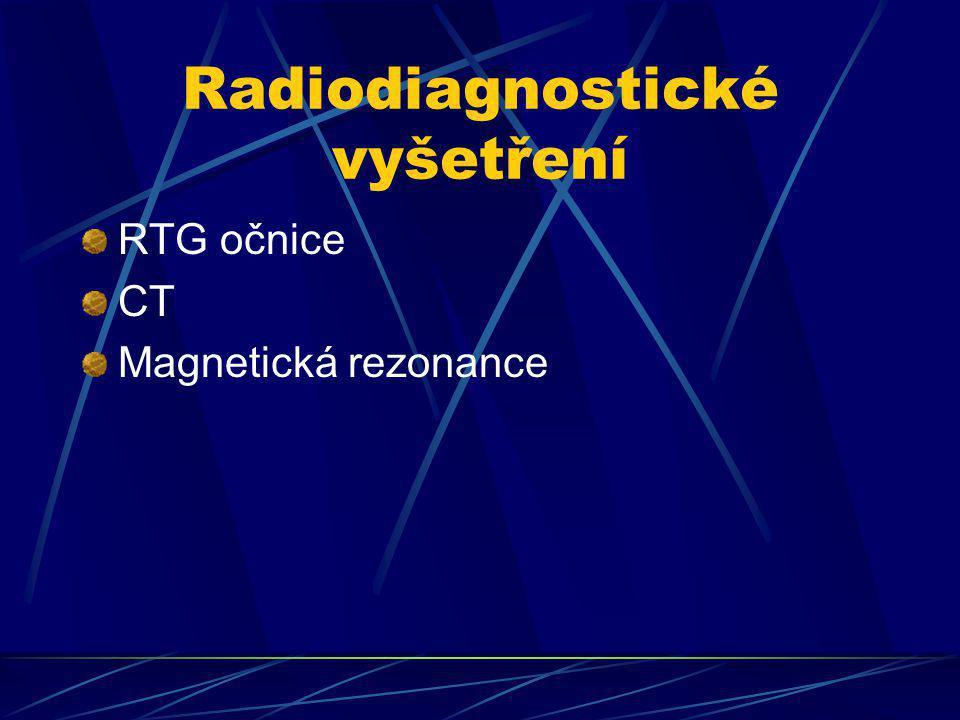 Radiodiagnostické vyšetření