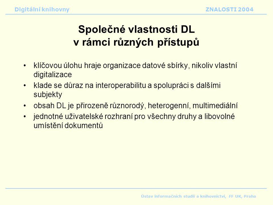 Společné vlastnosti DL v rámci různých přístupů
