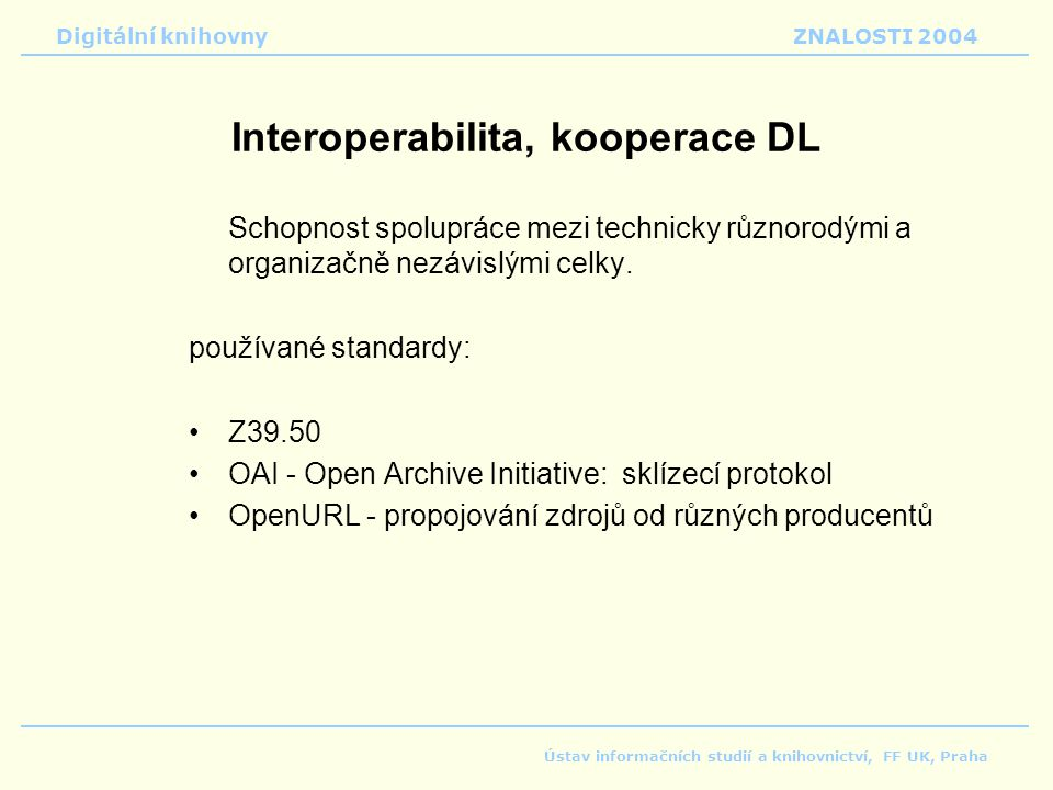 Interoperabilita, kooperace DL
