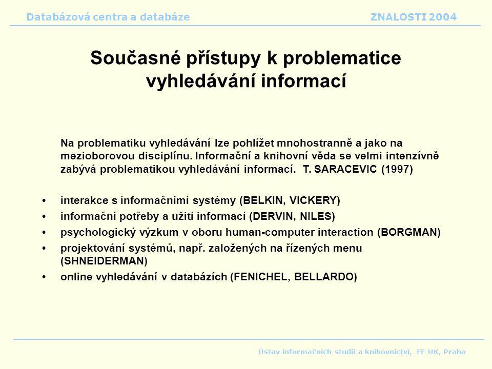Současné přístupy k problematice vyhledávání informací